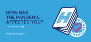 "HAYS: Survey ""How has the pandemic affected you?"""